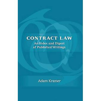 Contract Law An Index and Digest of Published Writings by Kramer & Adam