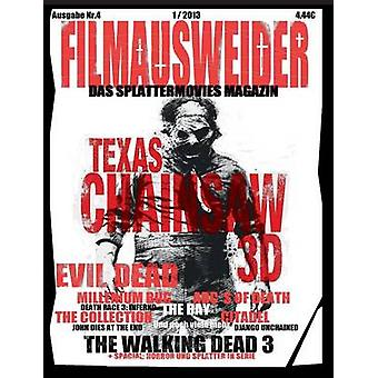 FILMAUSWEIDER  Das Splattermovies Magazin  Ausgabe 4  Evil Dead Texas Chainsaw 3D The ABCs of Death The Collection The Bay Citadel The Millennium Bug Death Race 3 Django Uncianed The wal by Port & Andreas