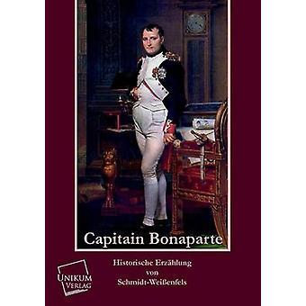 Capitain Bonaparte by SchmidtWeissenfels