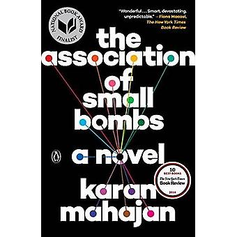 The Association of Small Bombs by Karan Mahajan - 9780143109273 Book