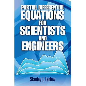 Partial Differential Equations for Scientists and Engineers (Reprinte