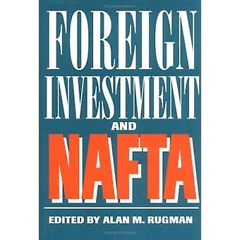 Foreign Investment and NAFTA by Alan M. Rugman - 9780872499935 Book