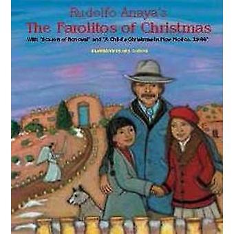 Rudolfo Anaya's the Farolitos of Christmas - With  -Season of Renewal -