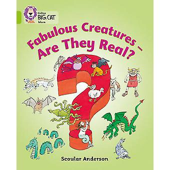 Fabulous Creatures - are They Real? - Band 11/Lime by Collins Educatio