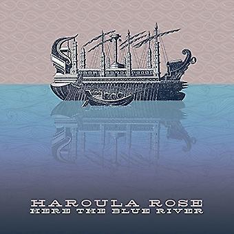 Haroula Rose - hier de Blue River [Vinyl] USA importeren