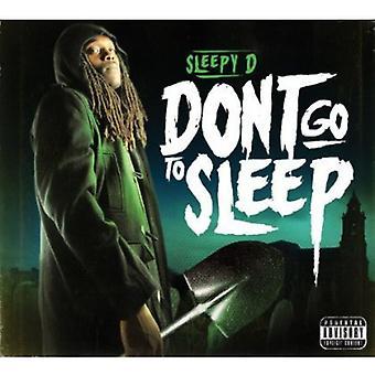 Sleepy D - Don't Go to Sleep [CD] USA import