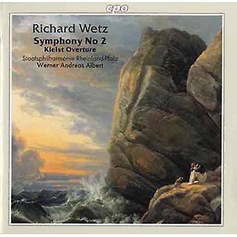 R. Wetz - Richard Wetz: Symphony No. 2; Kleist Overture [CD] USA import
