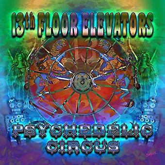 13th Floor Elevators - Psychedelic Circus [CD] USA import