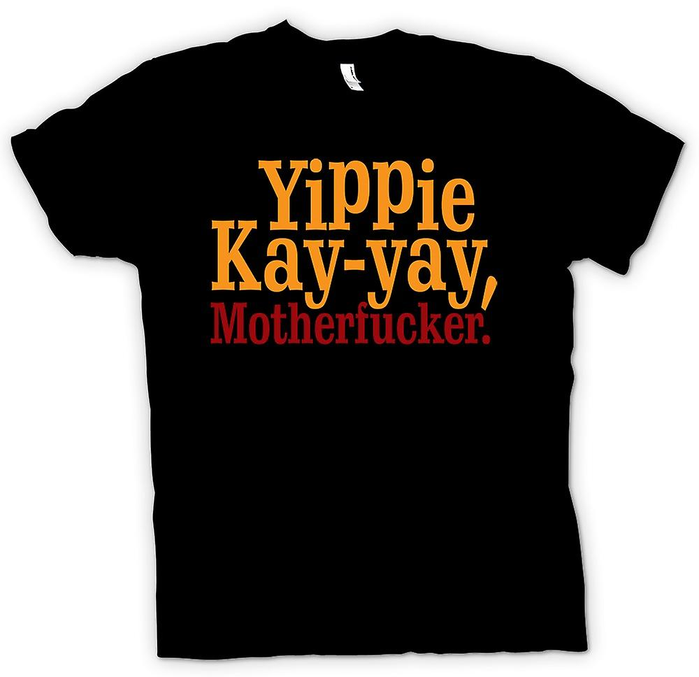 Mens T-shirt - Yippie Kay - Yay, Motherfucker - Grappig Citaat