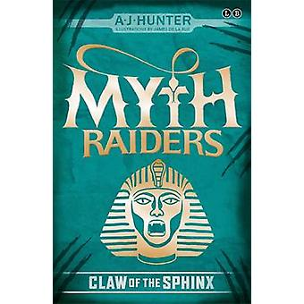 Claw of the Sphinx by A. J. Hunter - Allan Frewin Jones - James Noble