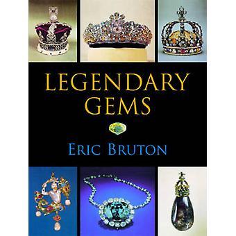 Legendary Gems by Eric Bruton - 9780719804014 Book