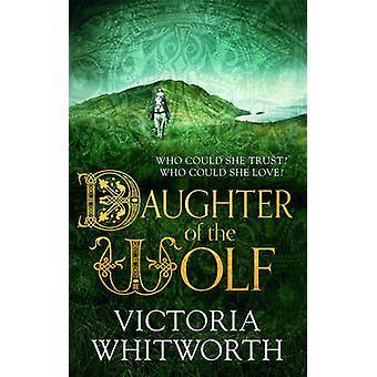 Córka wilka przez Victoria Whitworth - 9781784082130 książki