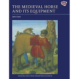 The Medieval Horse and Its Equipment - c.1150-1450 by John Clark - 97