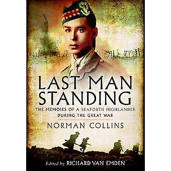 Last Man Standing - Norman Collins - The Memoirs - Letters - and Photog