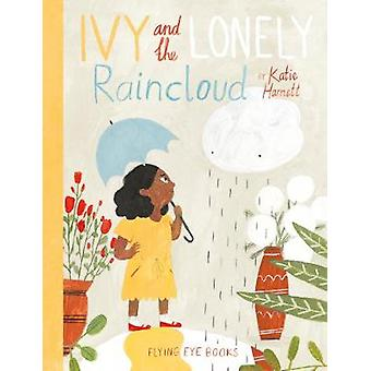 Ivy and The Lonely Raincloud by Katie Harnett - 9781911171157 Book