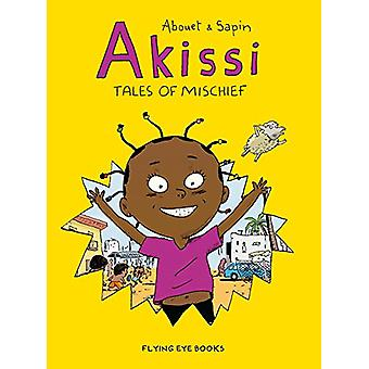 Akissi - Tales of Mischief by Marguerite Abouet - 9781911171478 Book