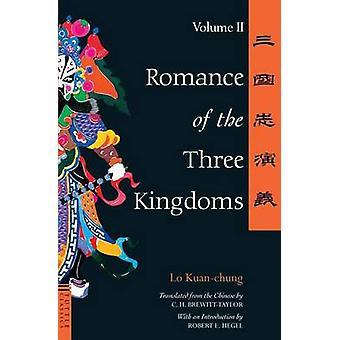 Romance of the Three Kingdoms - v.2 (New edition) by Lo Kuan-Chung - C