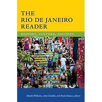 Rio de Janeiro leser historie kultur politikk av redigert av Sonja Williams & redigert av Amy Chazkel & redigert av Paulo Knauss de Mendonca