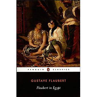 Flaubert in Egypt (Penguin Classics)