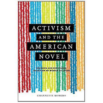 Aktivismus und der amerikanische Roman: Religion und Widerstand in der Fiktion von Frauen der Farbe