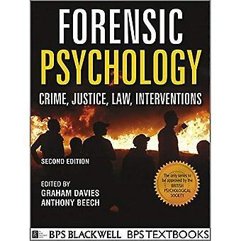 Forensische psychologie: Misdaad, justitie, recht, interventies