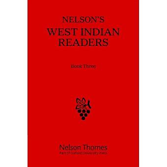 Nelsons västindiska läsare Box Set: Nelsons västindiska läsare boka tre: 6