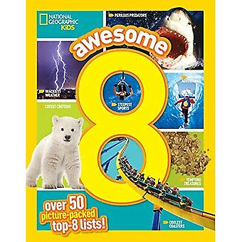 Awesome 8 (National Geographic Kids)