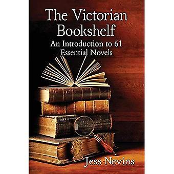 Viktorianska bokhyllan: En introduktion till 61 väsentliga romaner