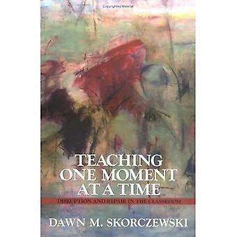 Einen Moment zu einem Zeitpunkt zu unterrichten