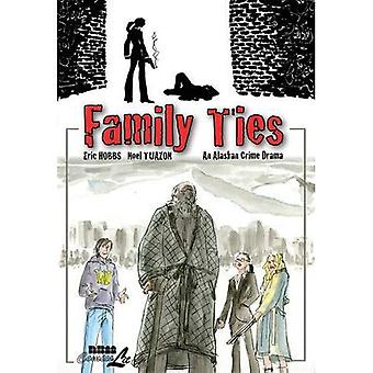 Family Ties : An Alaskan Crime Drama