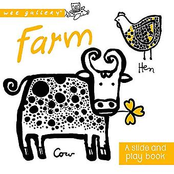Farm: A Slide and Play Book (Wee Gallery)
