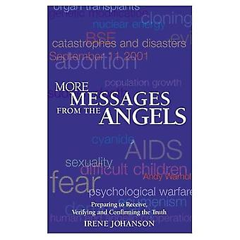 More Messages from the Angels: Preparing to Receive, Verifying and Confirming the Truth