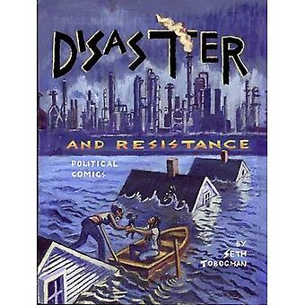 Disaster and Resistance: Political Economics