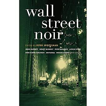 Wall Street Noir (Akashic Noir) (Akashic Noir)