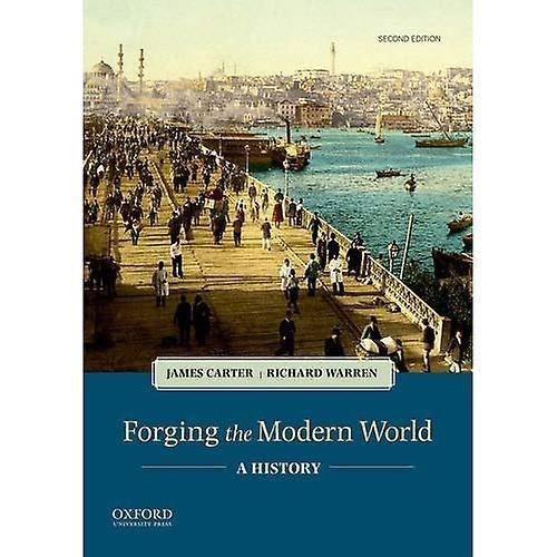 Forging the Modern World  A History