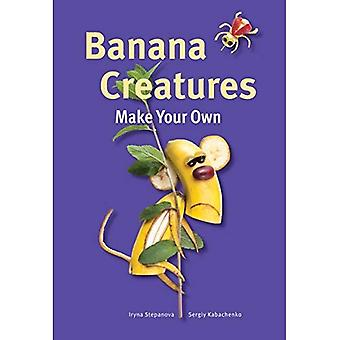 Banana Creatures (Make Your� Own)