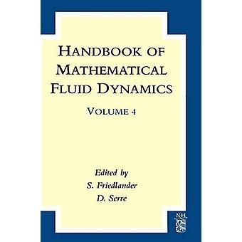 Handbook of Mathematical Fluid Dynamics by Friedlander & S.