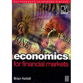 Economics for Financial Markets by Kettell & Brian