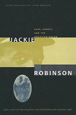 Jackie Robinson  Race Sports and the American Dream by Dorinson & Joseph