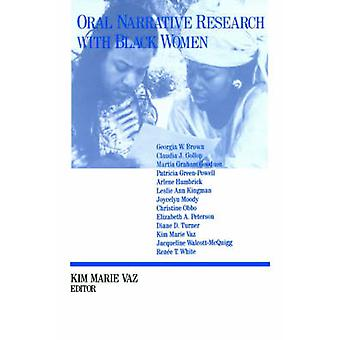 Oral Narrative Research with Black Women Collecting Treasures by Vaz & Kim M.