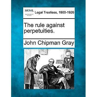 Perpetuities に対するルール。グレー ・ ジョン ・ チップマンで