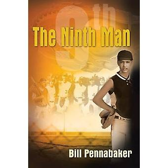 The Ninth Man by Pennabaker & Bill