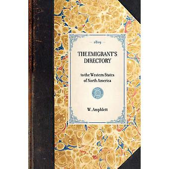 Répertoire des émigrants par Amphlett & W.