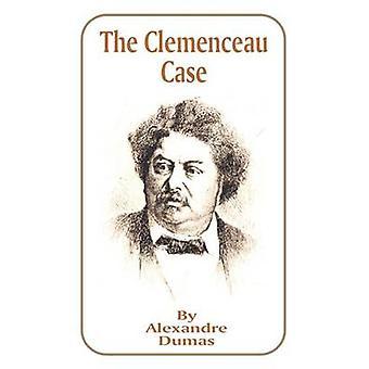 Het geval van de Clemenceau door Dumas & Alexandre