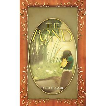 THE POND by Lamar & Lloyd