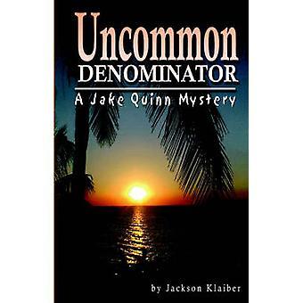 Ualmindeligt nævneren A Jake Quinn mysterium af Klaiber & Jackson