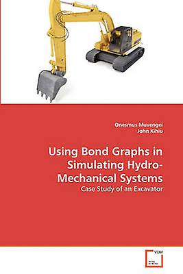 Using Bond Graphs in Simulating HydroMechanical Systems by Muvengei & Onesmus