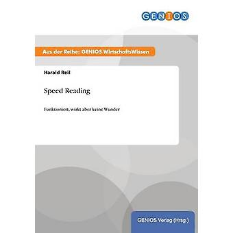 Speed Reading by Reil & Harald