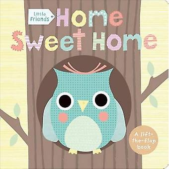 Little Friends - Home Sweet Home by Sarah Powell - Barbi Sido - 978031