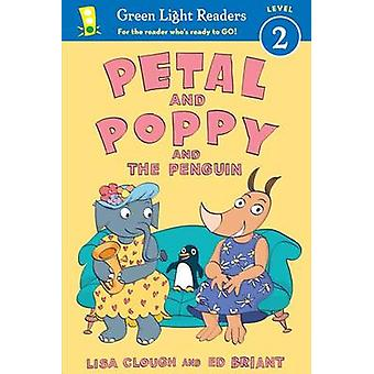 Petal and Poppy and the Penguin by Lisa Clough - Ed Briant - 97805441